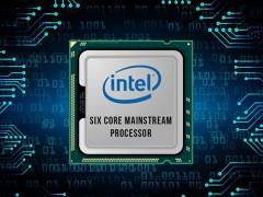 英特尔八代i5/i7处理器参数曝光 台式笔记本全是六核