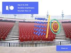 Android 9.0来了! Google I/O 2018将于5月8日举办
