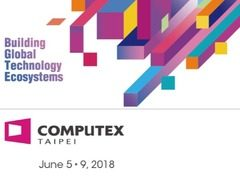 Computex 2018有哪些期待?这些看点你不能错过