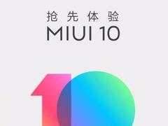 MIUI 10正式开启内测招募,网友:小米6必须首批啊