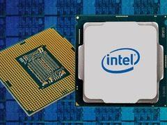 第九代酷睿就那么曝光了!Intel核实多达7款新CPU正规