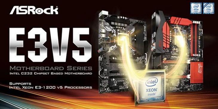 至强E3 v5也能超频 华擎推E3V5专用主板